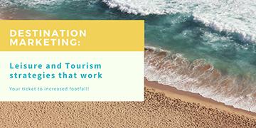 Destination Marketing: Leisure and Tourism Strategies That Work