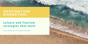 Destination Marketing: Leisure and Tourism Strategies That Work
