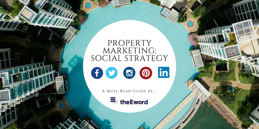 Building your property marketing social media strategy
