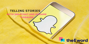 Telling Stories with Snapchat and Madame Tussauds