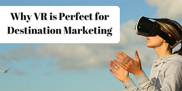 Why-VR-is-Perfect-for-Destination-Marketing-1024x512 copy.png