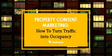 Property Content Marketing: How to Turn Online Traffic into Occupancy