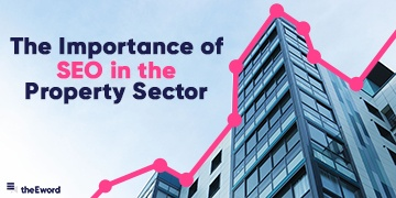 The Importance of SEO in the Property Sector