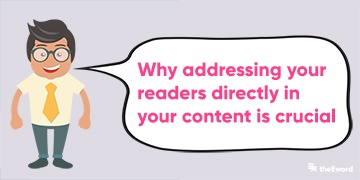 why-addressing-your-readers-directly-in-your-content-is-crucial-featured